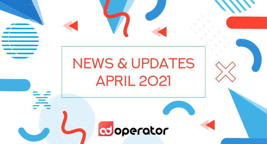 News and updates In April 2021