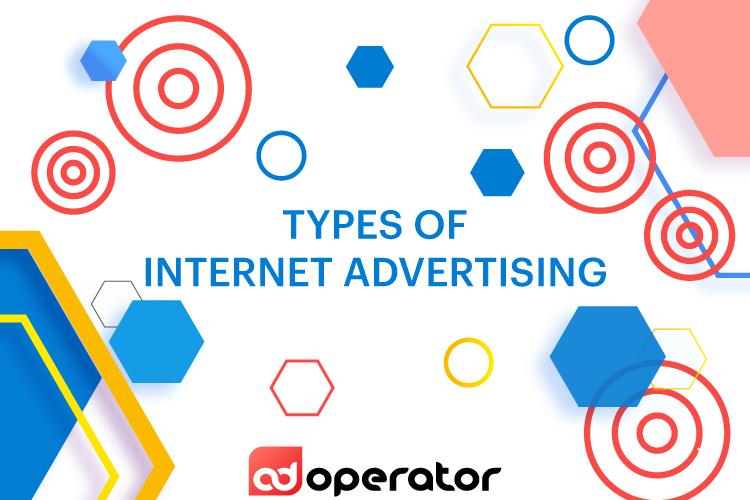 Types of Internet Advertising