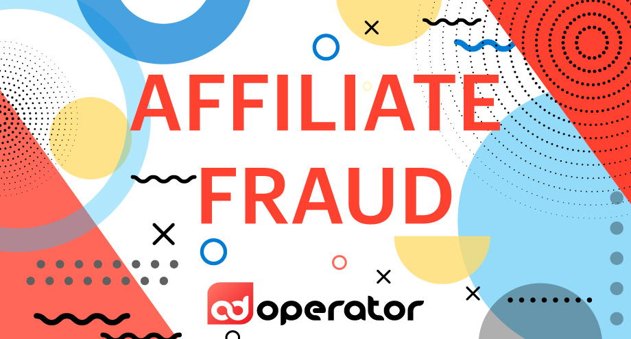 Affiliate Fraud: How to Identify and Prevent it